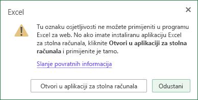 Tu oznaku osjetljivosti ne možete primijeniti Excel webu. No ako imate instaliranu Excel za stolna računala, kliknite Otvori u aplikaciji za stolna računala i primijenite je tamo.