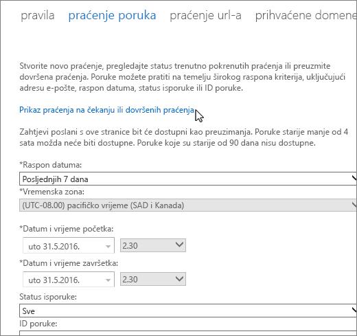"""Snimka zaslona alata za praćenje poruke s pokazivačem postavljenim iznad veze """"Prikaz praćenja na čekanju ili dovršenih praćenja""""."""