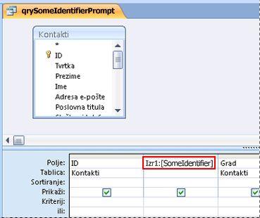 upit koji sadrži izraz koji je uzrok pojavljivanja dijaloškog okvira unos vrijednosti parametra