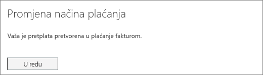 Snimka zaslona s obavijesti o potvrdi koja se prikazuje nakon prebacivanja pretplate na plaćanje po fakturi.