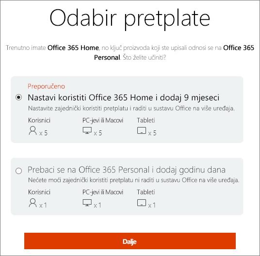 Odaberite nastaviti koristiti pretplatu na Office 365 Home ili prijeđite na pretplatu na Office 365 Personal.