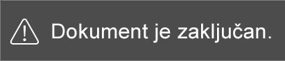 Poruka koja se prikazuje pri pokušaju uređivanja ograničene datoteke