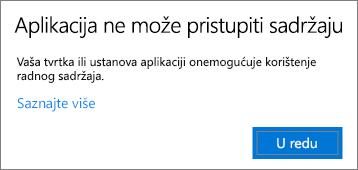 Dijaloški okvir koji obavještava korisnika da aplikacija ne može pristupiti sadržaju prilikom njegova lijepljenja u aplikaciju kojom se ne upravlja.