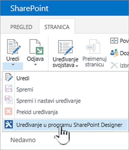 SharePoint Designer odabirom na izborniku Uređivanje