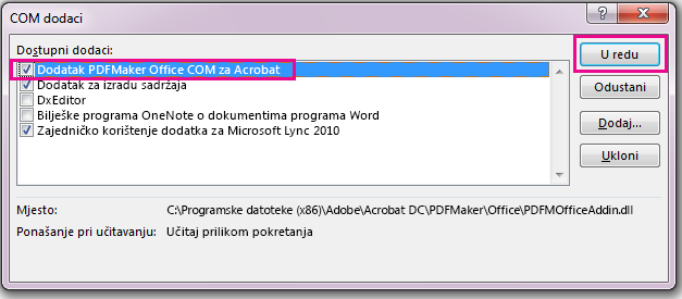 Potvrdite okvire za dodatak za COM programa Acrobat PDFMaker Office pa kliknite u redu.