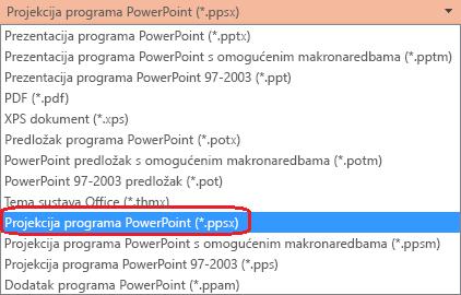 "Popis vrsta datoteka u programu PowerPoint sadrži ""PowerPoint Prikaži (. ppsx)""."