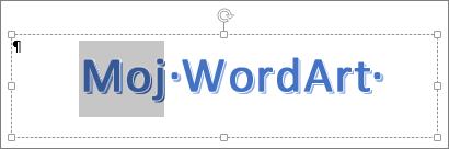 Djelomice odabran tekst WordArt stila