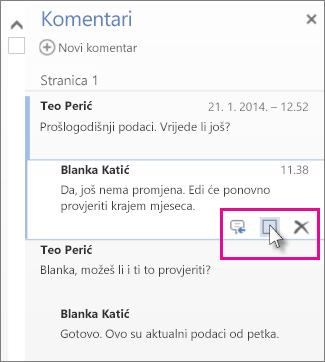 Slika naredbe za označavanje komentara dovršenima. Kliknite komentar da bi se prikazala naredba.