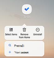 Snimka zaslona na kojoj se prikazuje izbornik prečaca sa sustavom Android na kojem su navedeni mogućnosti: odabir stavki, uklanjanje iz Polazno, Deinstalacija, pretraživanje i dodavanje novog zadatka