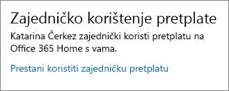 Odjeljak Zajedničko korištenje pretplate na stranici Moj račun s prikazanom vezom Prestani koristiti zajedničku pretplatu.