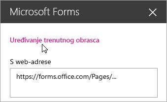 Uredite trenutni obrazac u ploči web-dijela servisa Microsoft Forms za postojeći obrazac.
