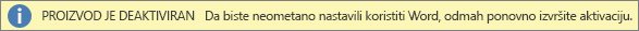 Snimka zaslona s porukom Proizvod je deaktiviran na traci upozorenja