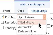 Postoje tri mogućnosti pokretanja na kartici reprodukcija zvuka u programu PowerPoint 2016
