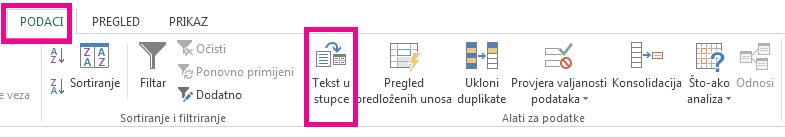 """Ikona """"Pretvorba teksta u stupce"""" nalazi se na kartici Podaci."""