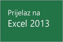 Prijelaz na Excel 2013