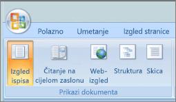 Snimka zaslona prikazuje grupu prikazi dokumenta s odabranom mogućnošću izgled ispisa. Ostale mogućnosti dostupne su čitanje preko cijelog zaslona, web-izgled, strukture i skice.