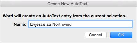 Stvaranje dijaloškog okvira novi automatskog teksta