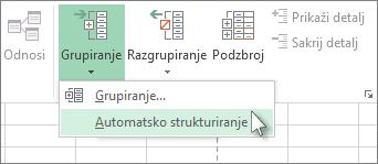 Kliknite strelicu ispod naredbe Grupiranje, a zatim Automatsko strukturiranje.