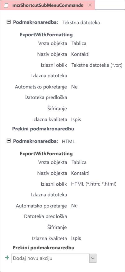 Snimka zaslona makronaredbi u programu Access s dva submacros