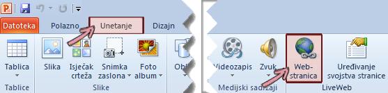 Dodatak LiveWeb nalazi se na kartici Umetanje na vrpci u krajnjem desnom kraju