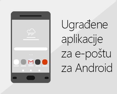 Kliknite da biste postavili jednu od ugrađenih aplikacija za e-poštu u sustavu Android