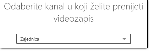 Office 365 Video odaberite kanal za prijenos videozapisa