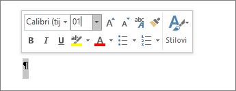 Postavljanje veličine fonta na 1