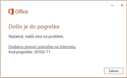 Kod pogreške 30102-11 prilikom instalacije sustava Office