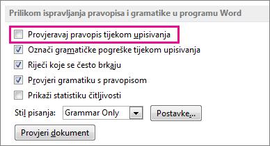 Mogućnost provjere pravopisa tijekom upisivanja
