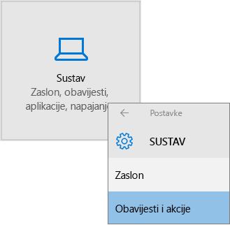 Odaberite postavke sustava Windows, sustav, a zatim obavijesti i akcije