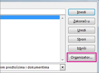 Gumb Organizator u okviru Prikaz makronaredbi