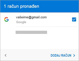 Dodirnite Dodaj račun da biste dodali račun za Gmail u aplikaciju
