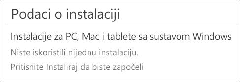 """U odjeljku Podaci o instalaciji navedena su računala na kojima ste instalirali Office s tog računa. Ako niste instalirali Office s tog računa, vidjet ćete poruku """"Niste upotrijebili nijednu instalaciju""""."""