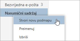 Snimka zaslona na kojoj se prikazuje kontekstni izbornik Mape s odabranom naredbom Stvori novu podmapu