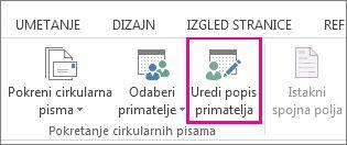Snimka zaslona na kartici skupna pisma u programu Word koja prikazuje naredbu Uredi popis primatelja kao Istaknuto.