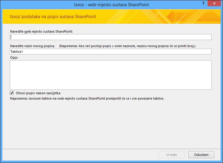 Odredite web-mjesta sustava SharePoint za izvoz tablice programa Access ili upita.