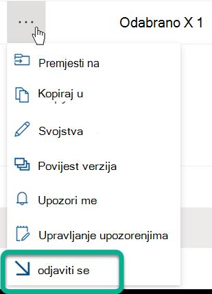 Mogućnost Odjavi nalazi se na izborniku s tri točke iznad popisa datoteka u biblioteci SharePoint.