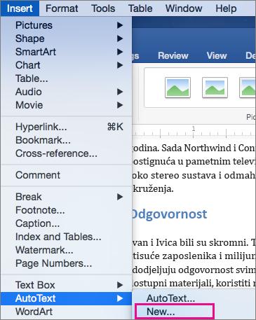 Izbornik s automatskom tekstu Umetanje > nova istaknut.