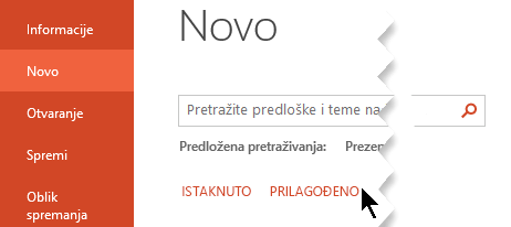 U odjeljku datoteka > novo odaberite mogućnost prilagođena da biste vidjeli svoje osobne predloške