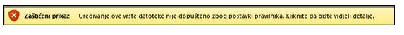 zaštićeni prikaz zbog blokiranja datoteke, korisnik ne može uređivati datoteku