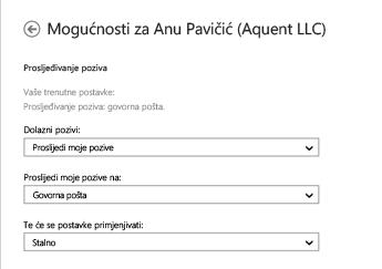 Snimka zaslona s mogućnostima prosljeđivanja dolaznih poziva na kojoj se prikazuju mogućnosti prosljeđivanja poziva u govornu poštu i za stalnu primjenu