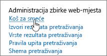 Postavke pod naslovom Administracija zbirke web-mjesta pomoću koša za istaknuto
