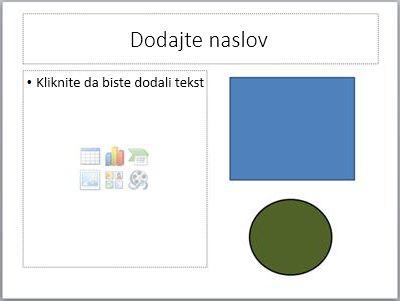 Slajd s dvama rezerviranim mjestima za tekst i dvama odvojenim objektima