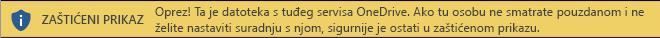 Zaštićeni prikaz za dokumente otvorene iz prostora za pohranu servisa OneDrive nekog drugog korisnika