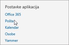 """Snimka zaslona s odjeljkom """"Postavke aplikacije"""" u postavkama web-aplikacije Outlook Web App i pokazivačem koji pokazuje na mogućnost Pošta."""