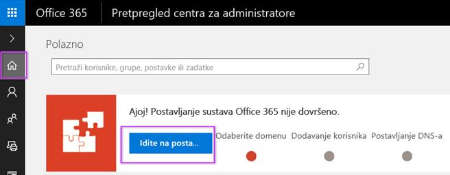 Postavljanje centra za administratore sustava Office 365