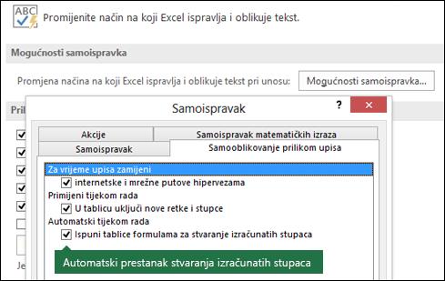 """Isključivanje izračunatoj tablici stupaca iz datoteke > Mogućnosti > Alati za jezičnu provjeru > Mogućnosti samoispravka > Očisti """"Ispuni tablice formulama za stvaranje izračunatih stupaca""""."""
