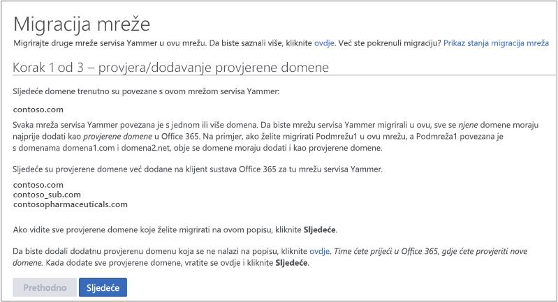 Snimka zaslona s korak 1 od 3 – domena potvrđena potvrdite/Dodaj prije migracije mreža za Yammer