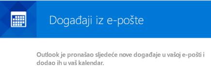 Outlook može stvoriti događaje iz Vaših poruka e-pošte