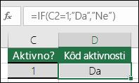 """Ćelija D2 sadrži formulu =IF(C2=1;""""DA"""";""""NE"""")"""